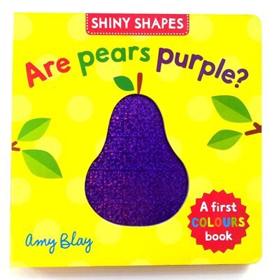 Book cover for Shiny Shapes: Are Pears Purple?